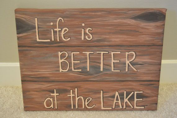 Life is Better at the Lake  Canvas Painting by LadyGrayCreations