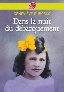Dans la nuit du débarquement de Geneviève Duboscq