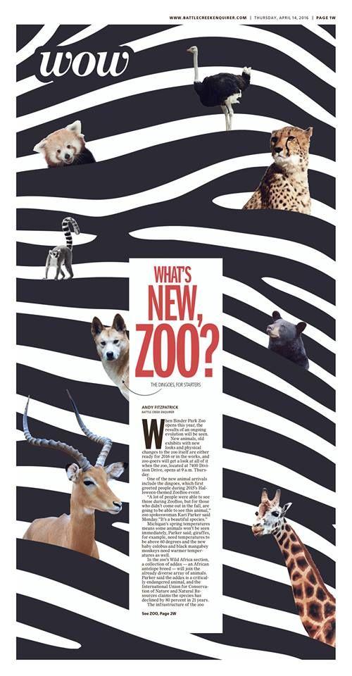 "LOUISVILLE STUDIO: ""What's New, Zoo?"" Battle Creek Enquirer Wow designed by Branden Barker. (04.14.16)"