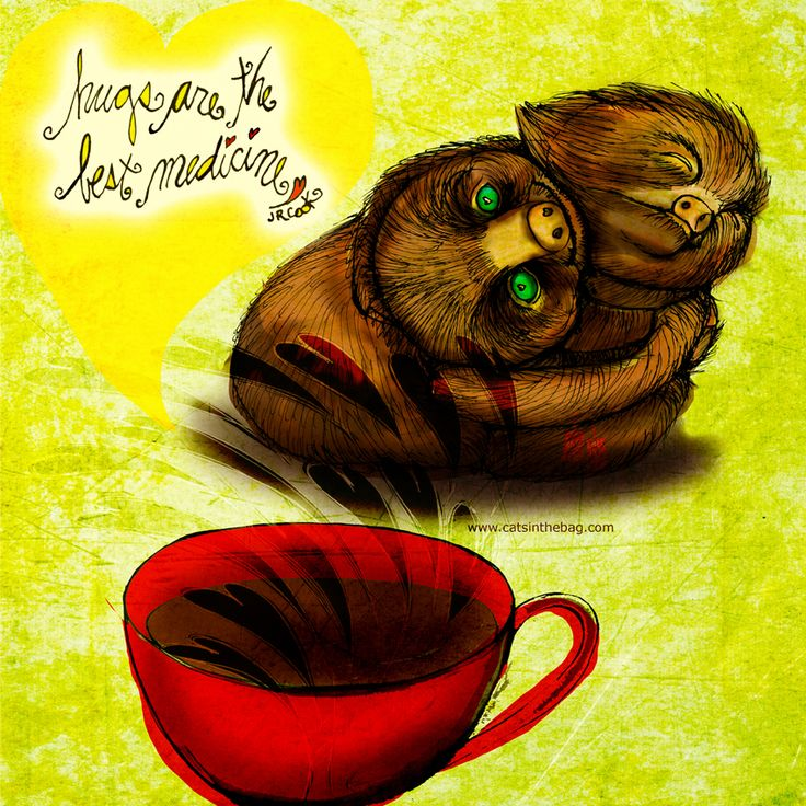 """#thirstythursday """"Hugs are THE best medicine."""" Sloths are the best slow huggers in the world! What my #Coffee says to me July 23 - drink YOUR life in - Hugs benefit the giver and the receiver, so go for a coffee and give a slow, sloth like #hug to a friend! (What my Coffee says to me is a daily illustrated series, created by Jennifer R. Cook ) #art #illustration #hugging Learn why I do these illustrations here : http://www.boredpanda.com/what-my-coffee-says-to-me/"""