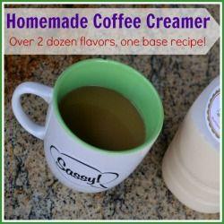 Homemade Coffee Creamer - Over 2 Dozen Flavor Varieties!
