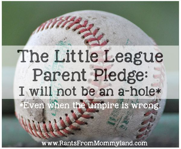 The Little League Parent Pledge: I will not be an a-hole