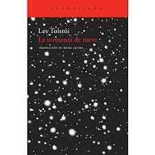 Leon Tolstoi. La tormenta de Nieve.