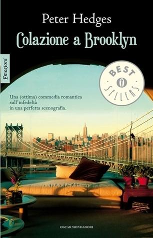 Colazione a Brooklyn - Peter Hedges