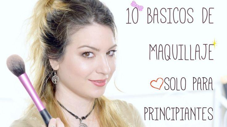10 BÁSICOS de MAQUILLAJE y TIPS para PRINCIPIANTES