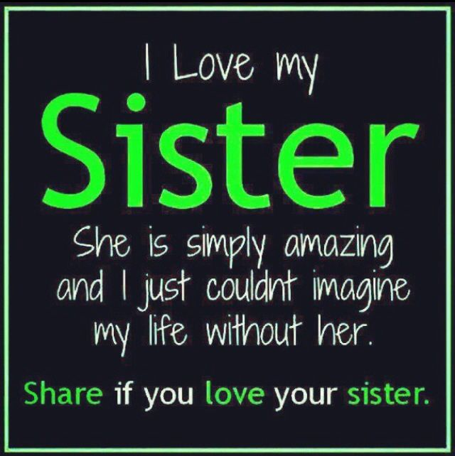 I Love My Big Sister Quotes: Cute Sister Quotes. QuotesGram
