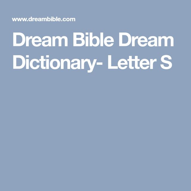 Dream Bible Dream Dictionary- Letter S