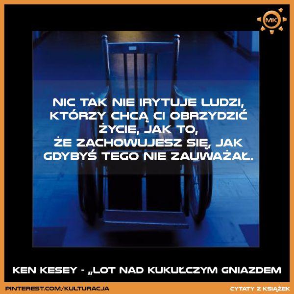 """Cytat z książki """"Lot nad kukułczym gniazdem"""" Kena Keseya"""
