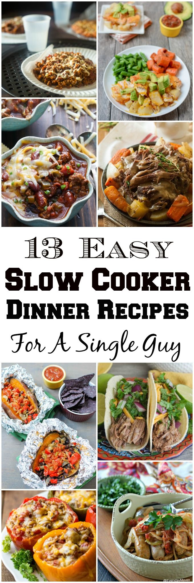These Easy Slow Cooker Dinner Recipes For A Single Guy are hearty, nutritious and easy enough for even men who don't like to cook but can handle a crockpot.