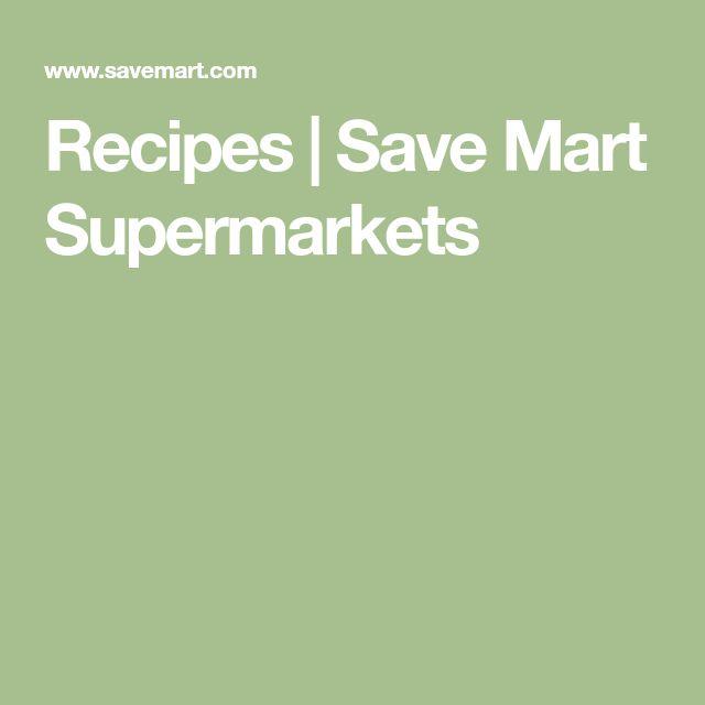Recipes | Save Mart Supermarkets