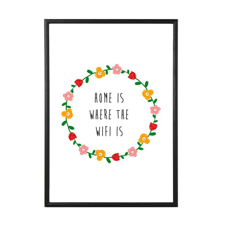 Home Is Where The WiFi Is - Art Print