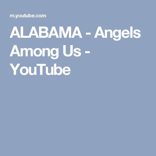 ALABAMA - Angels Among Us - YouTube