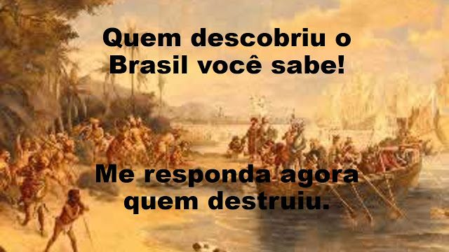 Quem descobriu o Brasil você sabe!
