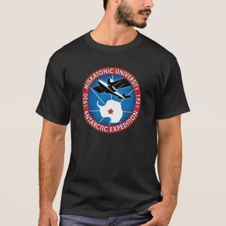 Miskatonic University Antarctic Expedition T-shirt - click/tap to personalize and buy