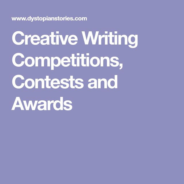 Creative Writing Competitions, Contests and Awards