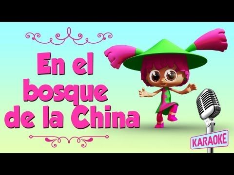 KARAOKE En el Bosque de la China, con letra - YouTube