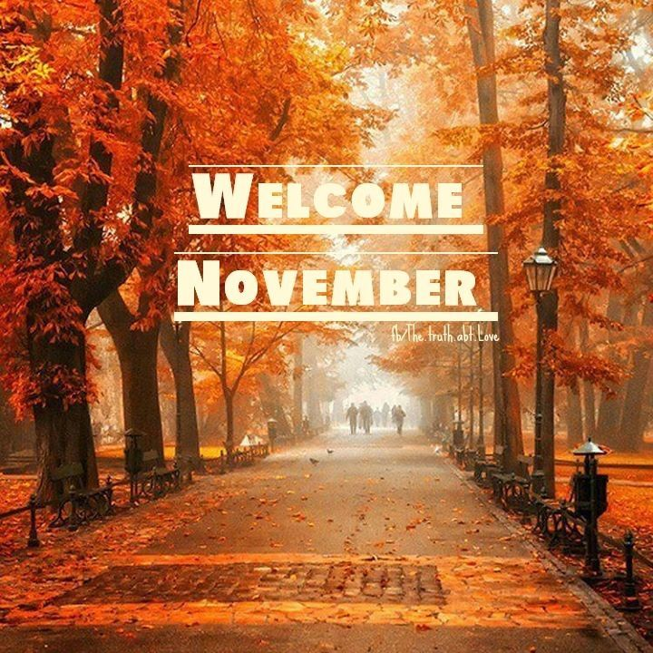 Welcome November autumn inspirational quotes fall wishes greetings november hello november november quotes