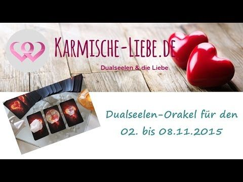 Dualseelen-Orakel für den 02. bis 08.11.2015 ♥ | Karmische-Liebe.de