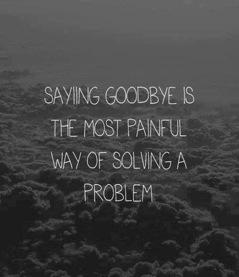 Saying goodbye..