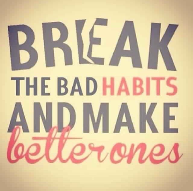 how to change bad habits for good ones
