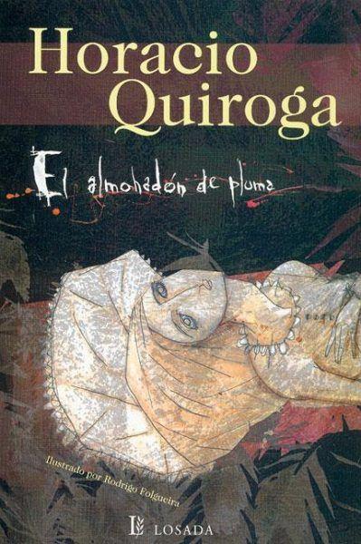El Almohadón de Plumas....Horacio Quiroga