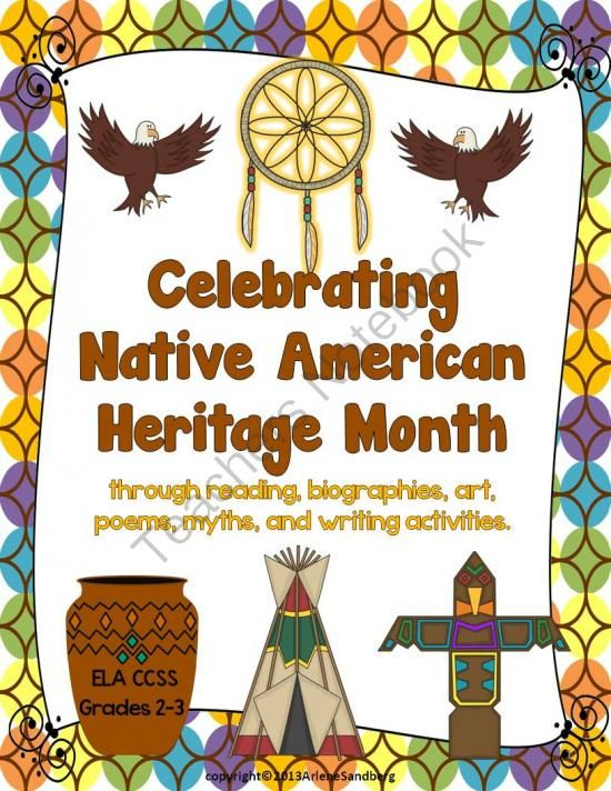 $ Celebrating Native American Heritage Month from LMN Tree on TeachersNotebook.com (87 pages)  - This ELA CCSS thematic unit about Native American Heritage Month is designed to teach students about the Native American heritage and culture through reading texts, legends, art, biographies, poems, and writing activities.
