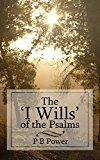 The I Wills of the Psalms