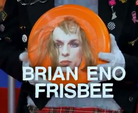 Brian Eno Frisbee from Noel Fielding's Luxury Comedy. What's better this or the Bryan Ferry Kite?