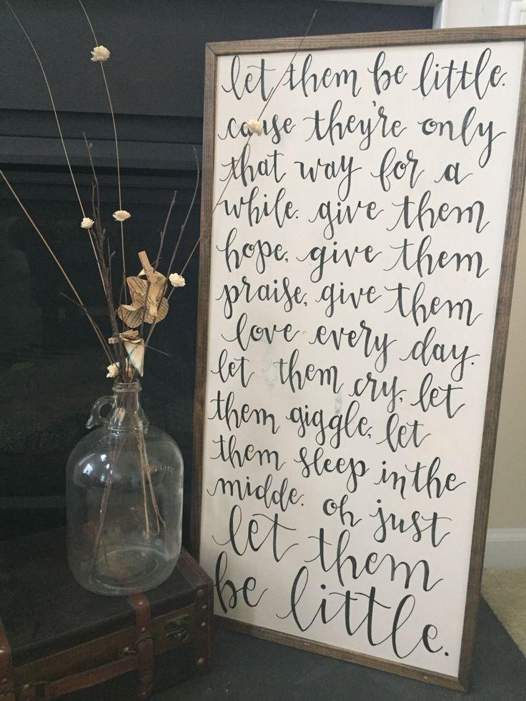 Let Them Be Little | Framed Sign | Nursery Decor by HavenAndHound on Etsy https://www.etsy.com/listing/478144002/let-them-be-little-framed-sign-nursery