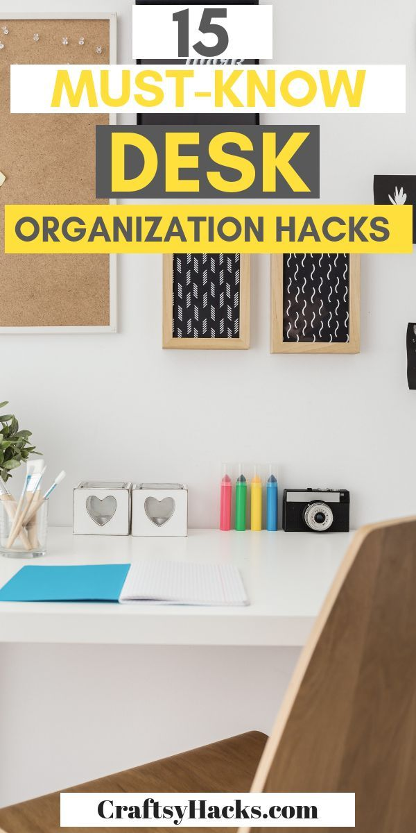 15 Brilliant Desk Organization And Productivity Hacks You Must Try