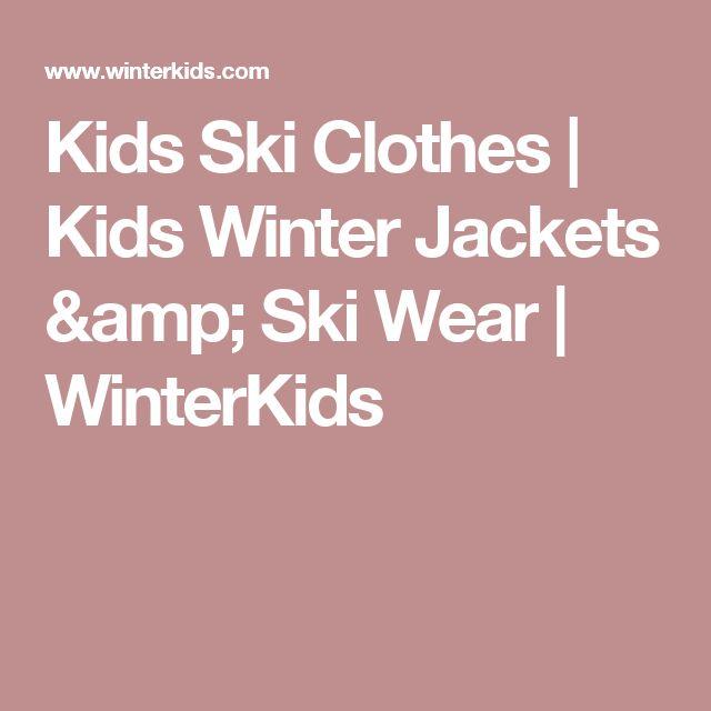 Kids Ski Clothes | Kids Winter Jackets & Ski Wear | WinterKids