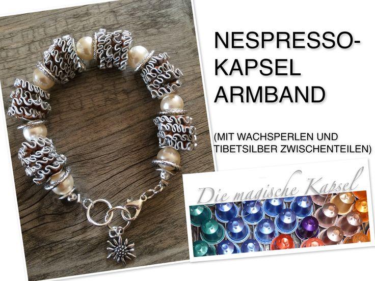 Nespresso Schmuck Anleitung - Kapsel Armkette - die magische (Kaffee-) K...