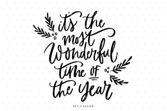 It S The Most Wonderful Time Of The Year Svg Christmas Etsy Christmas Svg Files Christmas Quotes Christmas Svg