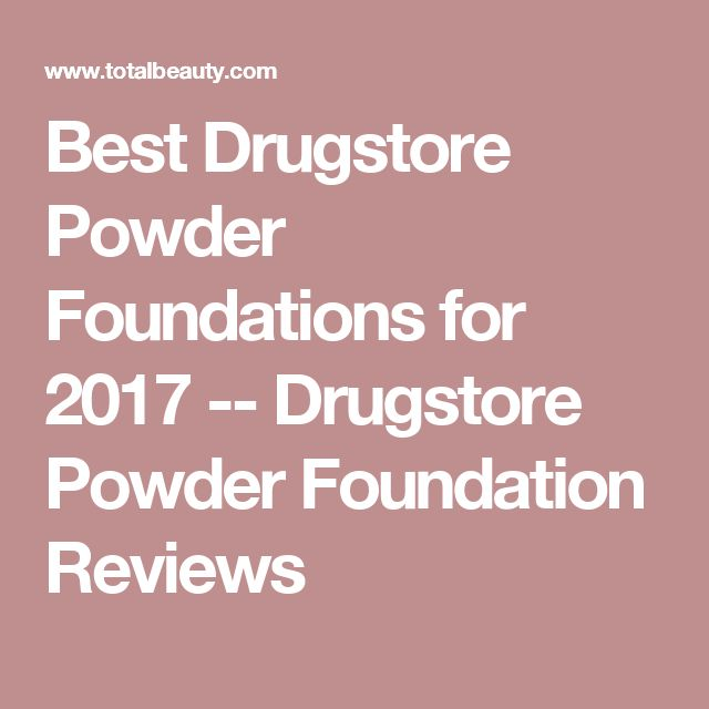 Best Drugstore Powder Foundations for 2017 -- Drugstore Powder Foundation Reviews