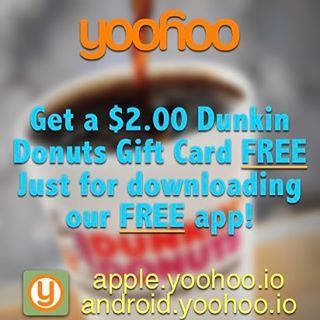 "How to score a #free $2 Dunkin #Donuts gift card. 1. Download our free #app 2. Tap ""Points & Promos"" 3. Tap ""Yoohoo… #deals #discounts"