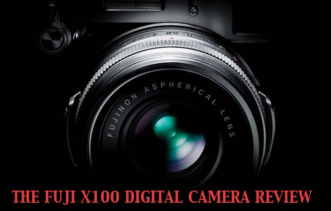 The Fuji X100 Digital Camera Real World Review by Steve Huff