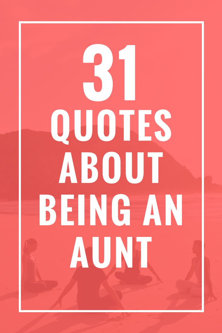 31 Quotes About Being an Aunt Sailing quotes, Quotes