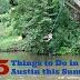Austin Summer Events, Austin fun summer, family fun events in austin