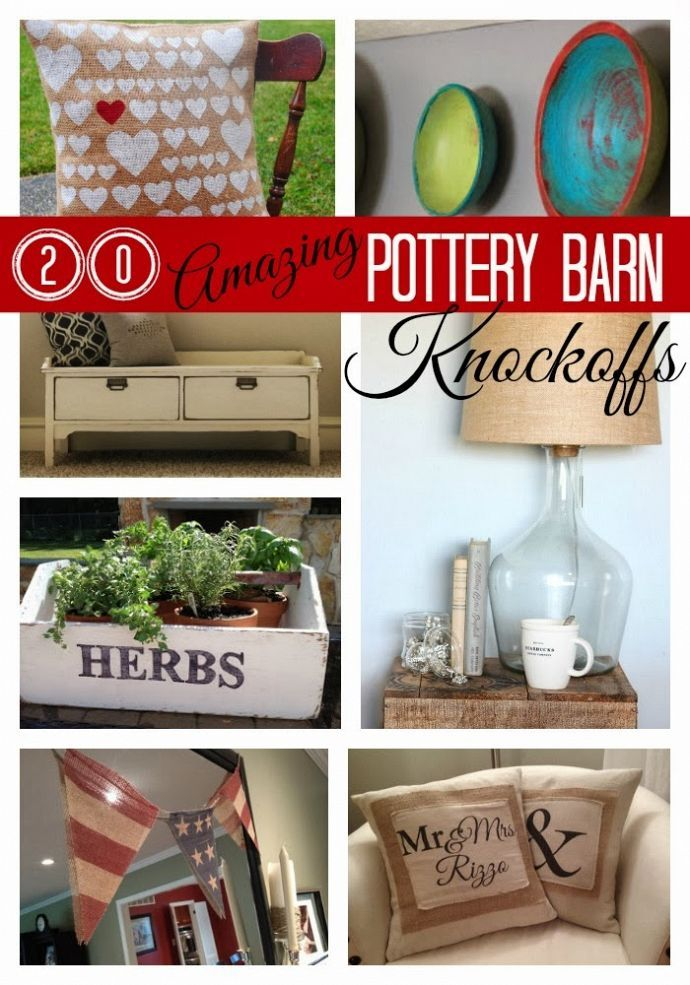 20 awesome, budget-friendly Pottery Barn knock-offs.