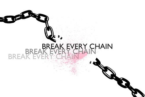 He can break every chain!!