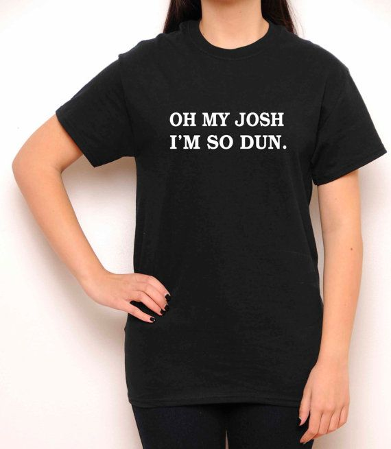 Oh mi Josh soy Josh de camisa - veintiún pilotos - cuello redondo tan Dun Dun - camisa negra - Tumblr - Teen moda - Ropa mujer