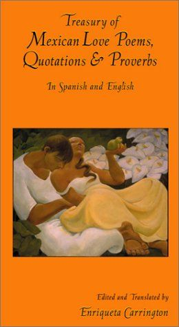 Treasury of Mexican Love Poems, Quotations & Proverbs: In Spanish and English (Hippocrene Treasury of Love)