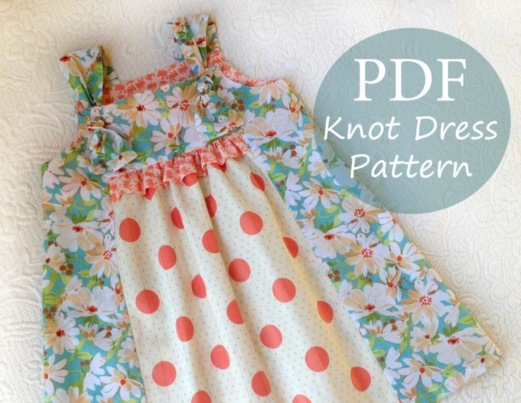 Forget-Me-Knot - Girl's Knot Dress Pattern PDF. Sewing Pattern for Girls.  Sizes 1 - 9/10 included. $7.95, via Etsy.