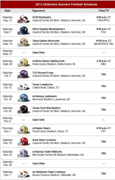Oklahoma Sooners 2013 Football Schedule Updated link: http://www.fbschedules.com/ncaa-13/big-12/2013-oklahoma-sooners-football-schedule.php