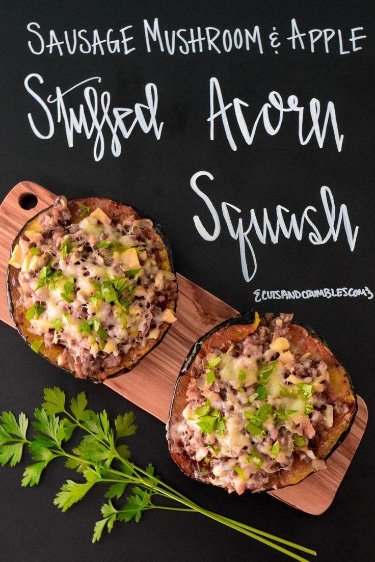 Sausage Mushroom And Apple Stuffed Acorn Squash Recipe Acorn