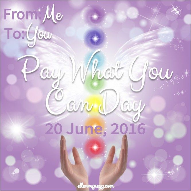 Pay What You Can Day: 20 June, 2016: Happy Solstice! (Click through for details.)