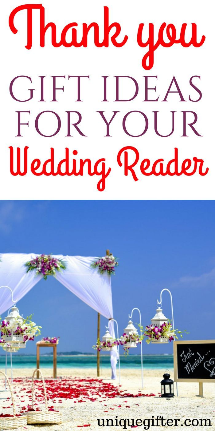 20 Thank You Gifts For Your Wedding Reader Gifts For Readers Best Wedding Gifts Wedding Gifts For Groom