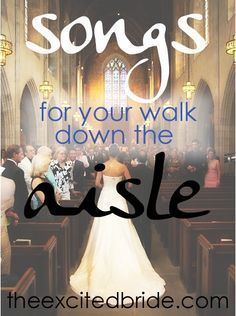 song ideas from what you walk down the aisle to, from the first dance to your Father Daughter dance and even Cake Cutting Songs!