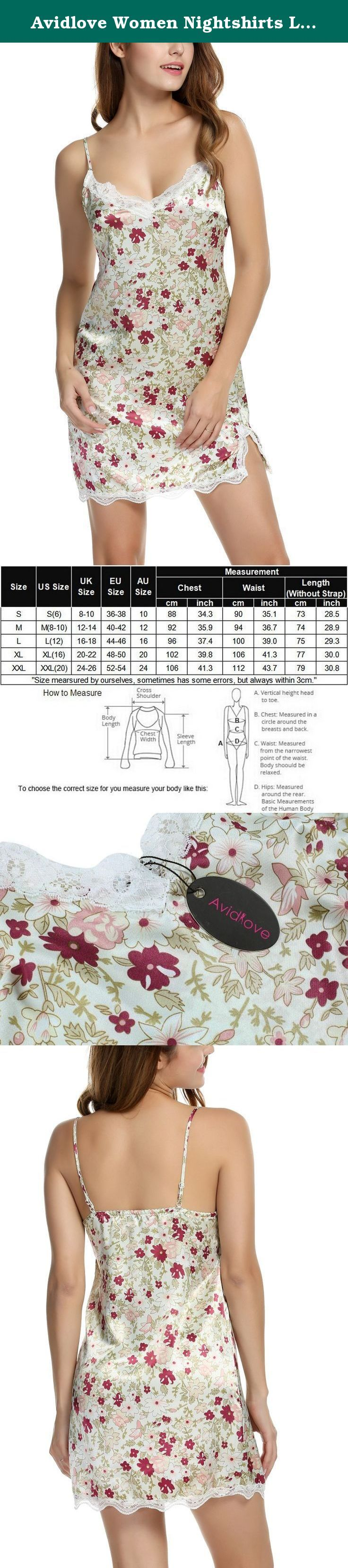 Avidlove Women Nightshirts Lingerie Floral Nightgown Slip Babydoll Chemises White S. 100% Brand New Brand: Avidlove Avidlove Women Sexy Babydoll Lingerie Floral Nightgown Chemises Slip Flowers Sleepwear Material: 93% Polyester, 7% Spandex Women V Neck Floral Satin Sleepwear Nightgown Featuring lace patchwork on collar and hemline Garment Care: Washing max 30¡ãC, Hang to Dry, Warm Iron Adjustable strap, elastic band at back 3 Colors available: White, Green, Dark Blue Sleeve Type: Spaghetti...