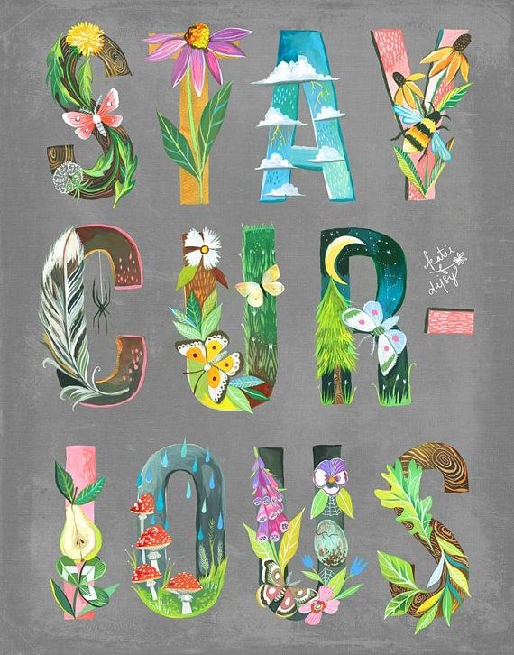 Stay Curious Art Print | Illustrated Lettering | Watercolor and Acrylic | Katie Daisy | 8x10 | 11x14
